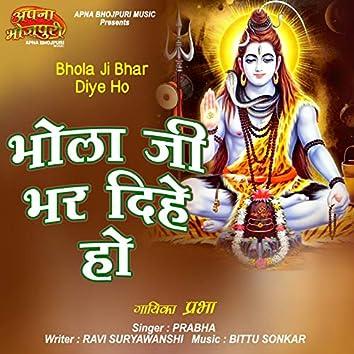 Bhola Ji Bhar Diye Ho