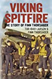 Viking Spitfire: The Story of Finn Thorsager (English Edition)