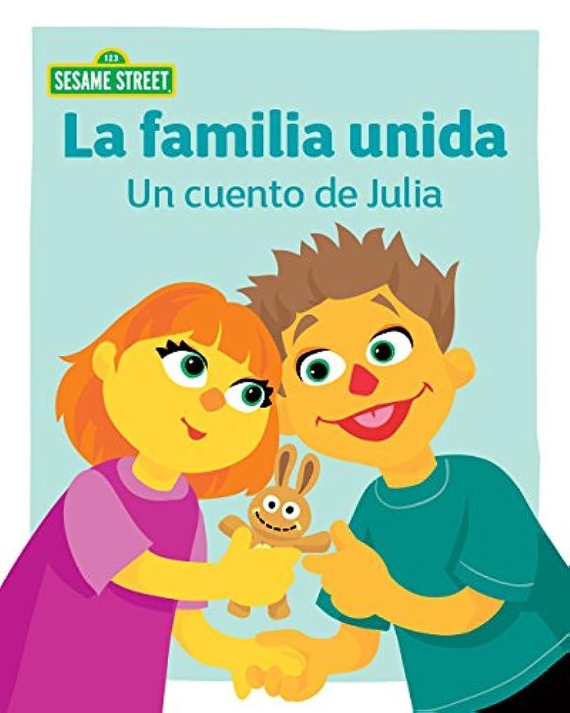 モック透明にハンディLa familia unida: Un cuento de Julia (Spanish Edition)