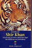 Shir Khan: Erinnerungen an einen sibirischen Tiger - Gert Hauke