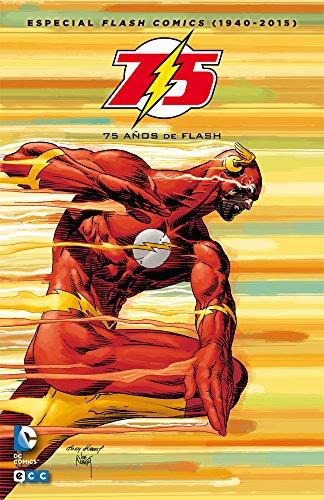 Especial Flash Comics (1940-2015): 75 años de Flash (Segunda edición)