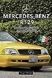 MERCEDES-BENZ R129: REGISTRO DI RESTAURE E MANUTENZIONE (Edizioni italiane)