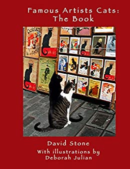 Famous Artists' Cats: The Book by [David Stone, Deborah Julian]