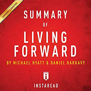 Summary of Living Forward: By Michael Hyatt and Daniel Harkavy | Includes Analysis audiobook cover art