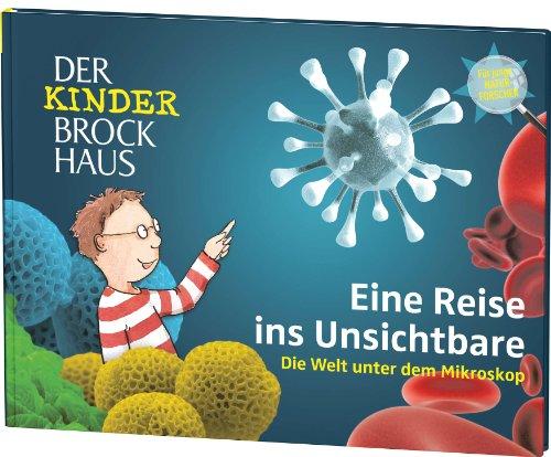 Der Kinder Brockhaus Eine Reise ins Unsichtbare - Die Welt unter dem Mikroskop