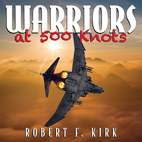 Warriors at 500 Knots audiobook cover art