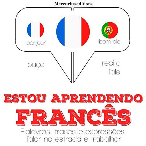 Estou aprendendo francês audiobook cover art