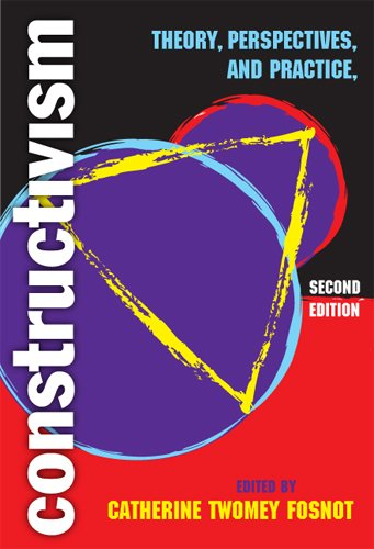 Constructivism: Theory, Perspectives, and Practice, Second Edition