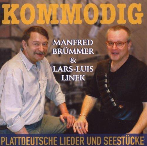 Kommodig (Plattdeutsche Lieder und Seestücke)