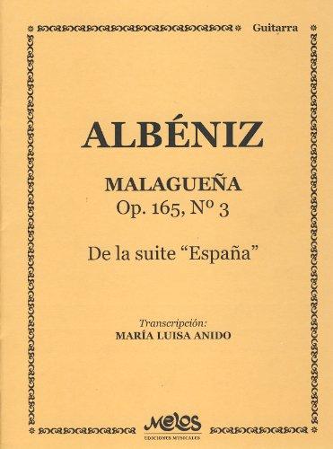 ALBENIZ - Malagueña Op.165 nº 3 para Guitarra (Anido)