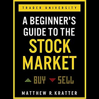 A Beginner's Guide to the Stock Market: Everything You Need to Start Making Money Today audiobook cover art