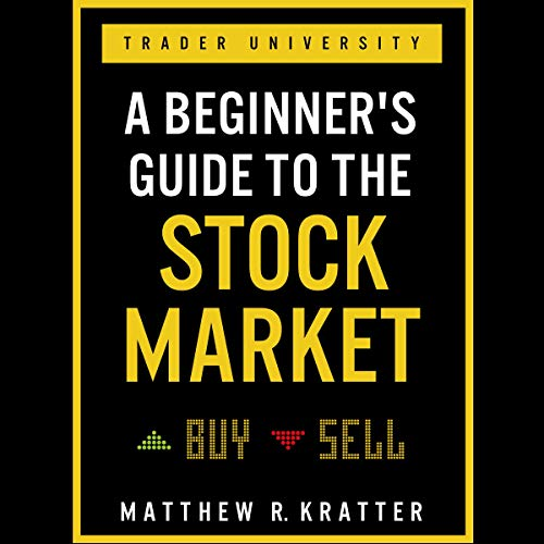 A Beginner's Guide to the Stock Market: Everything You Need to Start Making Money Today Titelbild