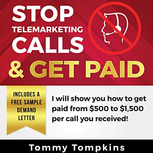 Stop Telemarketing Calls & Get Paid audiobook cover art