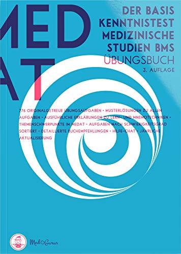 MedAT 2020 / 2021 I BMS Übungsbuch I Die komplette Vorbereitung auf den Basiskenntnistest für medizinische Studien im MedAT