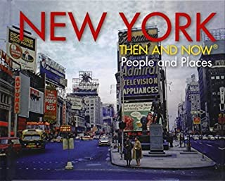 New York: Then and Now®: People and Places by Anova Books (2012) Hardcover
