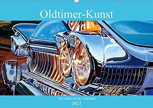Oldtimer-Kunst - Alte Autos auf der Leinwand (Wandkalender 2021 DIN A2 quer)