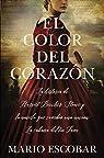 El color del corazón: La historia de Harriet Beecher Stowe y la novela que cambió una nación: La cabaña del tío Tom par Escobar