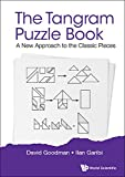 Tangram Puzzle Book, The: A New Approach To The Classic Pieces (Popular Recreational Mathemati) (English Edition)