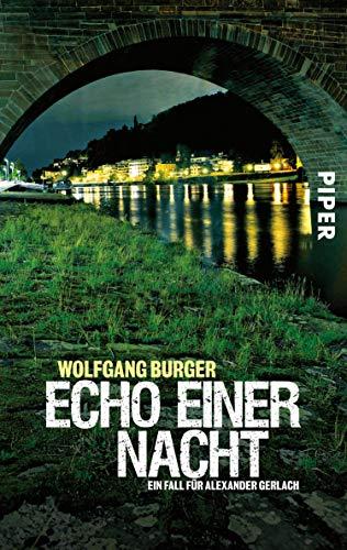 Echo einer Nacht: Ein Fall für Alexander Gerlach (Alexander-Gerlach-Reihe 5)