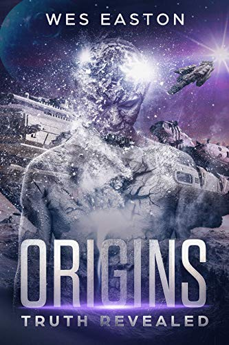 Origins: Truth Revealed by Wes Easton ebook deal