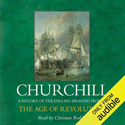 The Age of Revolution Audiobook By Sir Winston Churchill cover art