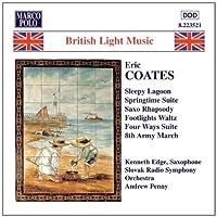 コーツ:春の組曲/組曲「四方」(4曲) 《ブリティッシュ・ライト・ミュージック・シリーズ》