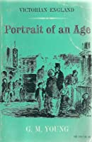 Victorian England: Portrait of an Age (Galaxy Books)