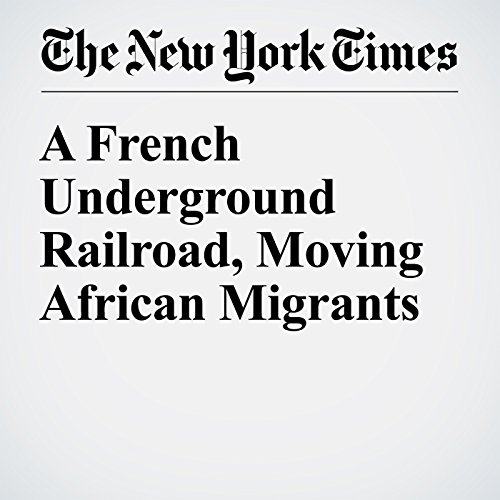 A French Underground Railroad, Moving African Migrants cover art