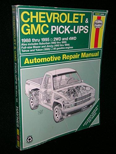 Chevrolet & GMC Pick-Ups 1988 Thru 1995 2 WD & 4WD: Suburban, (1992 thru 1995) Full-size Blazer and Jimmy…