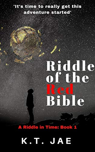 Book: Riddle of the Red Bible (A Riddle in Time) by K.T. Jae