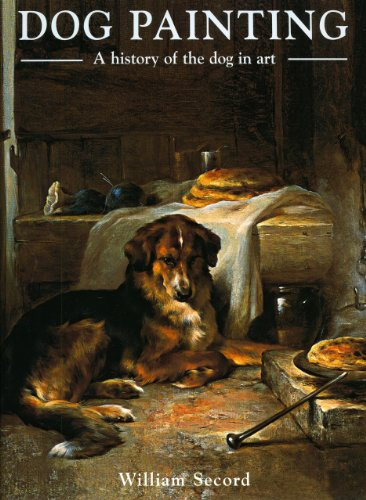 Download Dog Painting: A History of the Dog in Art 1851495762