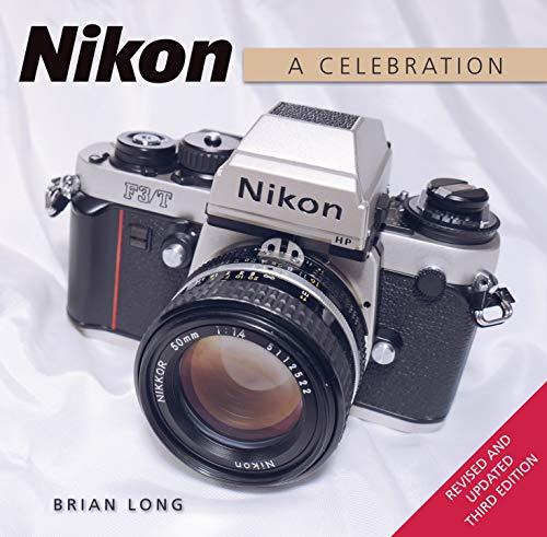 Nikon: A Celebration - Third Edition