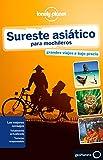 Sureste asiático para mochileros 4: 1 (Guías de País Lonely Planet) [Idioma Inglés]