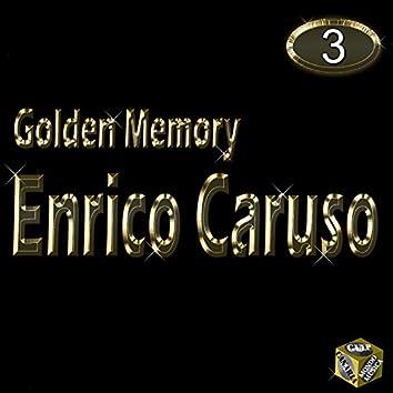 Golden Memory - Enrico Caruso Vol 3