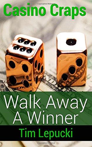 Casino Craps: Walk Away A Winner
