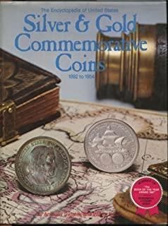 The Encyclopedia of United States Silver & Gold Commemorative Coins 1892 to 1954 (1980-11-03)