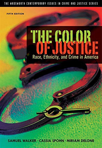 The Color of Justice: Race, Ethnicity, and Crime in...