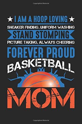 Proud Basketball Mom: Mother Forever Stolze Basketballspielerin Mutter Notizbuch DIN A5 120 Seiten für Notizen, Zeichnungen, Formeln | Organizer Schreibheft Planer Tagebuch