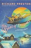The Boat of Dreams: A Christmas Story (Preston, Richard)
