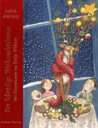 Der lebendige Weihnachtsbaum von Ludvik Askenazy (September 2007) Gebundene Ausgabe