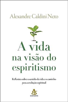 A vida na visão do espiritismo