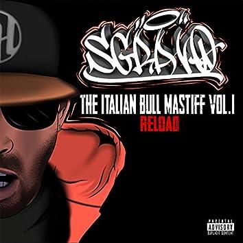 The Italian Bull Mastiff, Vol. 1 (Reload)