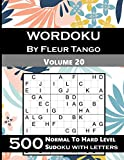 Wordoku by Fleur Tango Volume 20; 500 Normal to hard level sudoku with letters: Sudoku variant with letters instead of numbers (different sudoku types)