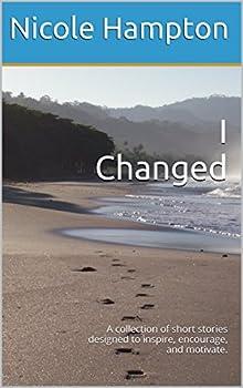 I Changed