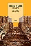 La Barca del cielo (Italian Edition)