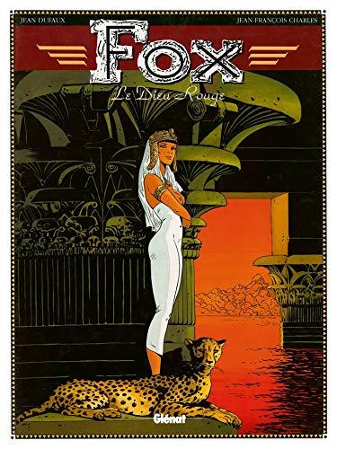 Fox, tome 4 : Le Dieu rouge