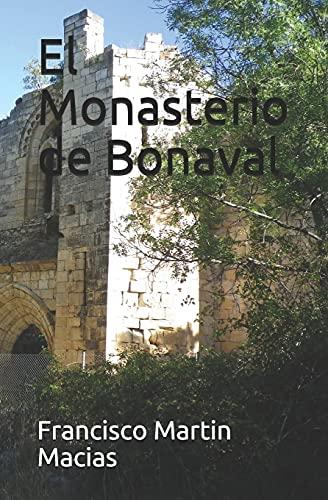 El Monasterio de Bonaval (Sierra Norte de Guadalajara)
