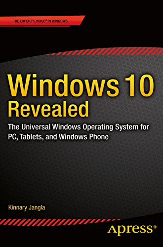 Windows 10 Revealed: The Universal Windows Operating System for...