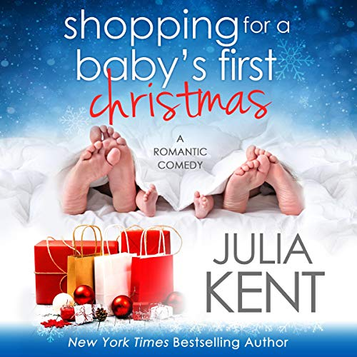 Shopping for a Baby's First Christmas Audiobook By Julia Kent cover art
