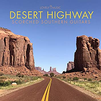Desert Highway: Scorched Southern Guitars